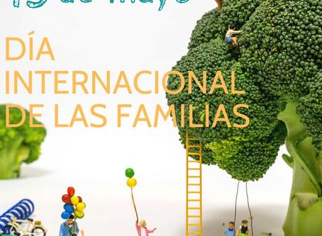 15 DE MAYO, DÍA DE LAS FAMILIAS.
