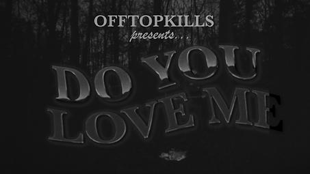 OFFTOPKILLS Original Title Card.png