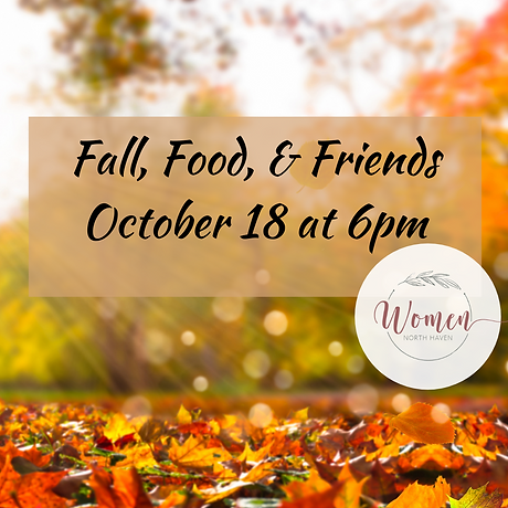 Fall, Food, & Friends October 4 at 6pm (Instagram Post) (1).png