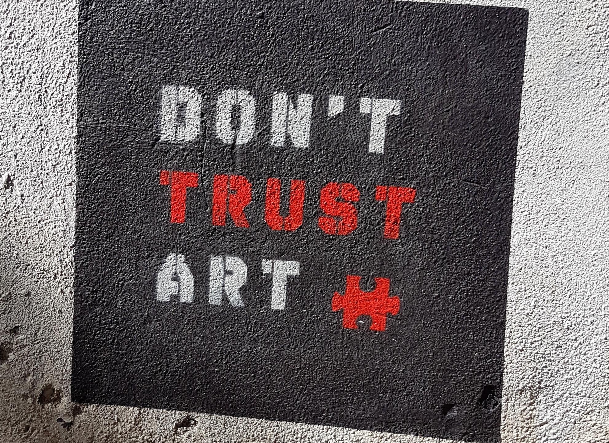 Don't Trust Art