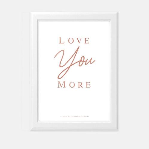 Love You More Boss Babe 5x7 Wall Decor