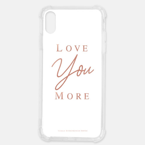 Love You More iPhone Cases