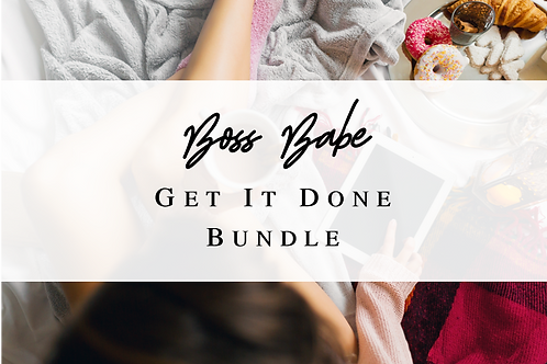 Boss Babe- Get It Done Bundle