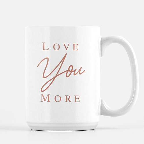 Love You More Boss Babe Mug