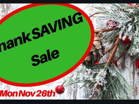 1st Annual ThankSaving Sale