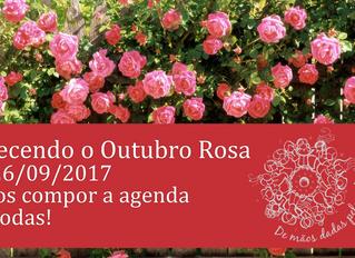 Aquecendo o Outubro Rosa 2017