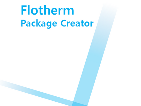 Simcenter Flotherm Package Creator 릴리즈