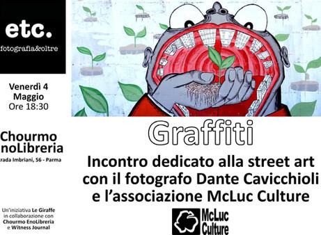 Graffiti: Incontro dedicato alla Street Art con Dante Cavicchioli, Pepecoibermuda, Boir, McLuc Cultu