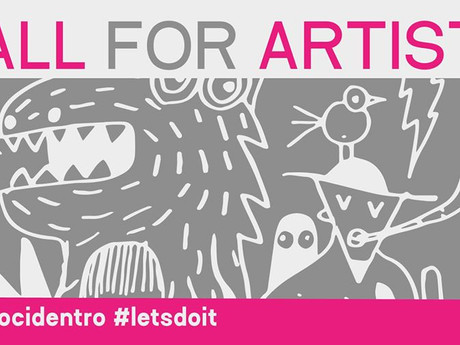 CALL for Artists - diamocidentro / letsdoit