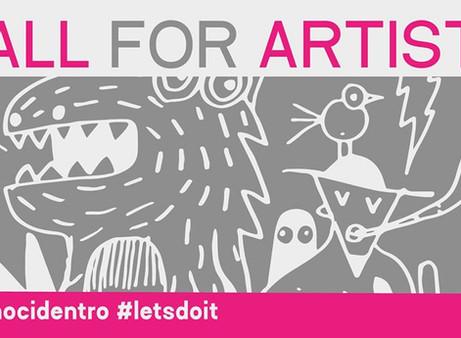 CALL for Artists - diamocidentro / letsdoit