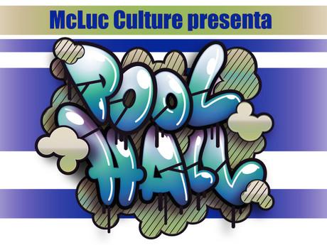 Pool Hall 2016 Street Art exhibition & Hip Hop Event