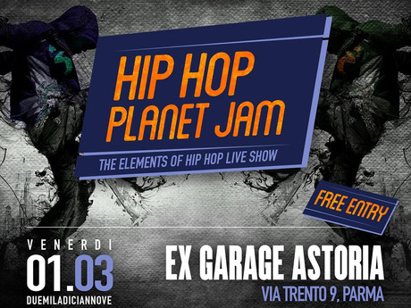 A Parma: Hip Hop Planet Jam. The elements live show. Free entry 1 Marzo'19