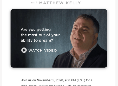 Join Matthew Kelly for a brand new online event (Nov 5)!