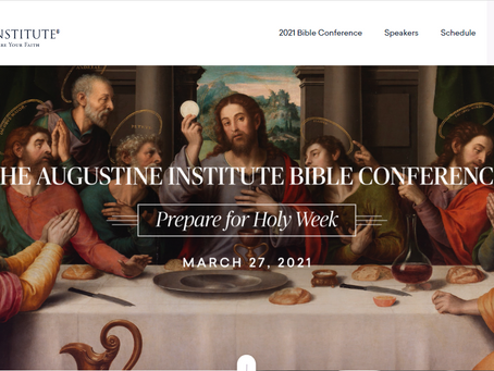 Join the Augustine Institute Bible Conference (March 27)