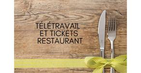 Le salarié en télétravail peut-il bénéficier de tickets restaurant ?