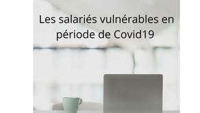Quelles sont les personnes vulnérables dispensées de travailler pendant le Covid19 ?