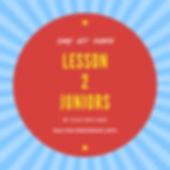 Lesson 2 Juniors.jpg