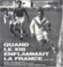 Quand le XIII enflammait la France – 1945-1970 ©Jean Ribière