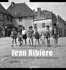 Jean RIBIÈRE - Instantanés de l'Auvergne et du Limousin ©Jean Ribière