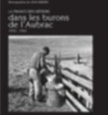 Dans les burons de l'Aubrac – 1950-1960 ©Jean Ribière