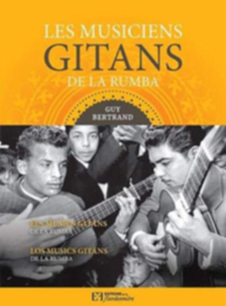 Le musiciens gitans de la Rumba