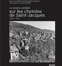 Sur les Chemins de Saint-Jacques – 1950-1960 ©Jean Ribière