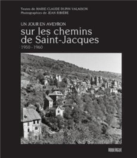COLLECTION UN JOUR EN AVEYRON - Sur les chemins de Saint-Jacques - 1950-1960 ©Jean Ribière