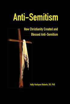 Anti-Semitism: How Christianity Created and Blessed Anti-Semitism