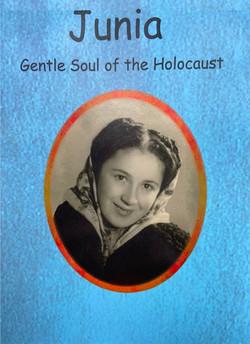 Junia: Gentle Soul of the Holocaust