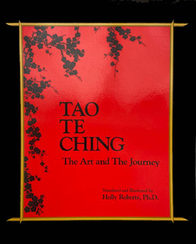 Tao Te Ching: The Art and the Journey