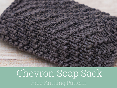 Soap Sack Knitting Pattern: Chevron Stitch