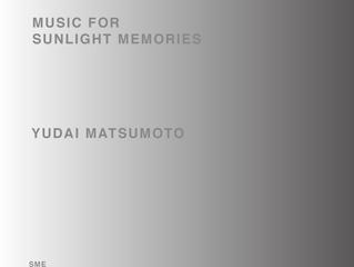 MUSIC FOR SUNLIGHT MEMORIES 配信開始