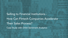 How Can FinTech Companies Accelerate Their Sales Process?