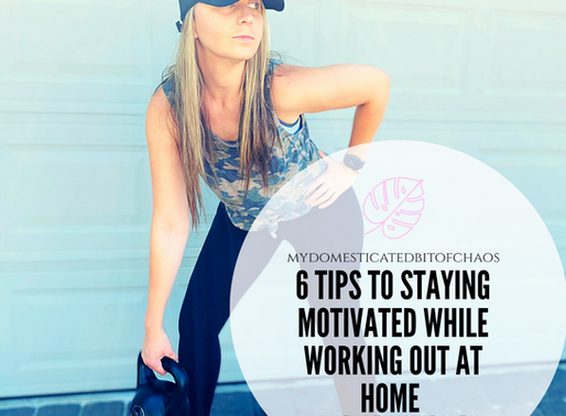 6 Tips to Staying Motivated While Working Out at Home