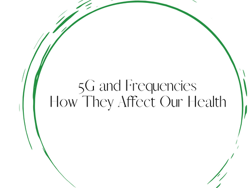5g & Frequencies And How They Affect Our Health