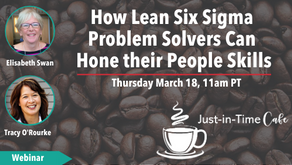 How Lean Six Sigma Problem Solvers Can Hone their People Skills