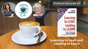 Learning to Lead and Leading to Learn, featuring Katie Anderson