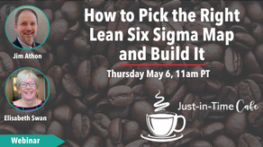 How to Pick the Right Lean Six Sigma Map and Build It