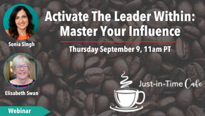Activate The Leader Within: Master Your Influence