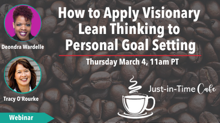 How to Apply Visionary Lean Thinking to Personal Goal Setting