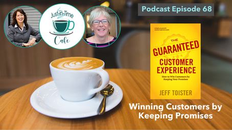 Winning Customers by Keeping Promises, featuring Jeff Toister