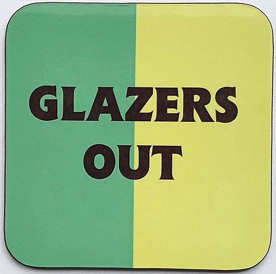 Glazers Out Coaster