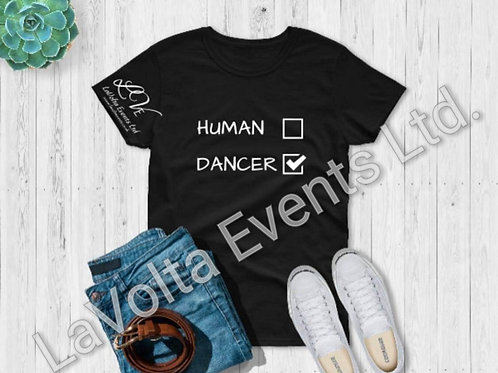 Dancer or Human T-Shirt - Adult
