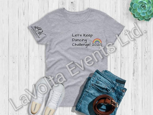 Let's Keep Dancing Challenge! T-Shirt