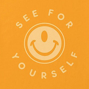Smiley shirt design that says See For Yourself in many colors, mens and womens.
