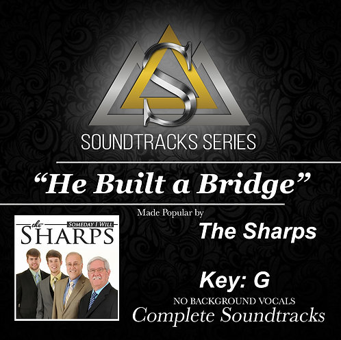 He Built a Bridge Soundtrack