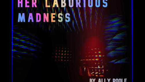Her Laborious Madness Trailer