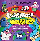 everybody worries.png