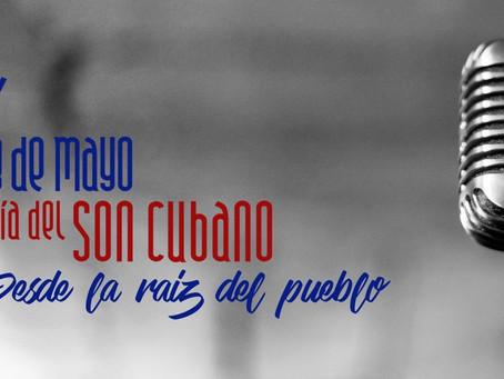 """""""8 De Mayo, Día del SON CUBANO"""""""