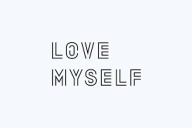 LOVE MYSELF PASS